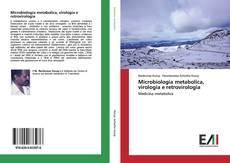 Copertina di Microbiologia metabolica, virologia e retrovirologia
