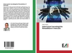 Bookcover of Interruzioni tecnologiche Rimodellare il mercato