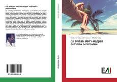 Bookcover of Gli aridiani dell'Harappan dell'India peninsulare