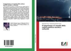 Copertina di Il Veganismo e il mondo della cultura politica sociale e culturale