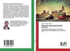 Bookcover of Manuale sulla gestione del turismo