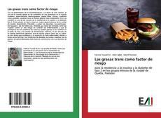 Bookcover of Las grasas trans como factor de riesgo