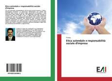 Etica aziendale e responsabilità sociale d'impresa kitap kapağı