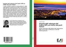 Bookcover of Impatto dell' adozione del Codice ISPS sui traffici dei porti italiani