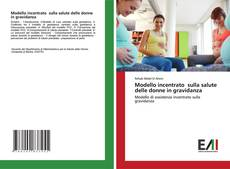 Capa do livro de Modello incentrato sulla salute delle donne in gravidanza