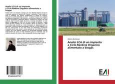 Portada del libro de Analisi LCA di un impianto a Ciclo Rankine Organico alimentato a biogas