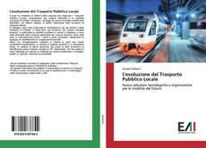 Borítókép a  L'evoluzione del Trasporto Pubblico Locale - hoz