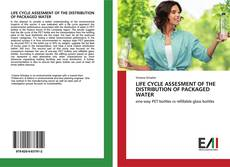 Couverture de LIFE CYCLE ASSESMENT OF THE DISTRIBUTION OF PACKAGED WATER