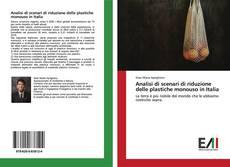 Buchcover von Analisi di scenari di riduzione delle plastiche monouso in Italia