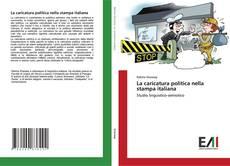 Buchcover von La caricatura politica nella stampa italiana