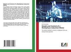 Capa do livro de Model and Control of a Multiphase induction Motor