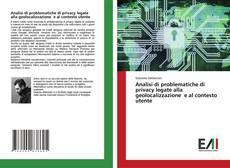 Обложка Analisi di problematiche di privacy legate alla geolocalizzazione e al contesto utente