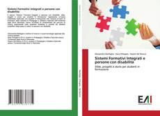 Copertina di Sistemi Formativi Integrati e persone con disabilità