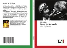Bookcover of Il corpo e le sue parole