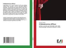 Bookcover of Il Melodramma diffuso