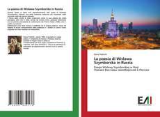 Bookcover of La poesia di Wisława Szymborska in Russia