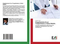 Progettazione di un Trasportatore a Telaio Mobile kitap kapağı