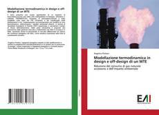 Portada del libro de Modellazione termodinamica in design e off-design di un WTE