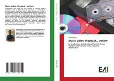 Buchcover von Music Video: Playback... Action!