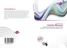 Bookcover of Liberty, Missouri