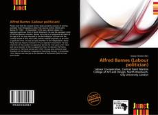 Bookcover of Alfred Barnes (Labour politician)
