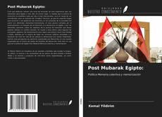 Post Mubarak Egipto: kitap kapağı