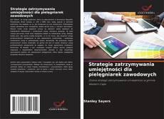 Copertina di Strategie zatrzymywania umiejętności dla pielęgniarek zawodowych