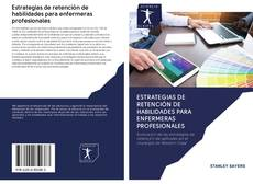 Обложка Estrategias de retención de habilidades para enfermeras profesionales