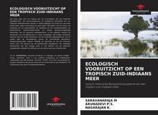 ECOLOGISCH VOORUITZICHT OP EEN TROPISCH ZUID-INDIAANS MEER的封面