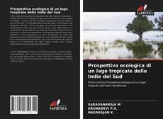 Bookcover of Prospettiva ecologica di un lago tropicale delle Indie del Sud