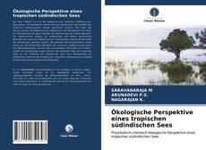 Bookcover of Ökologische Perspektive eines tropischen südindischen Sees