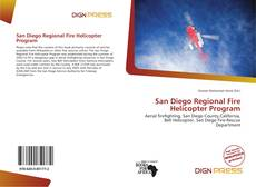 Bookcover of San Diego Regional Fire Helicopter Program