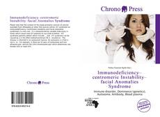 Centromeric Instability Facial Immunodeficiency