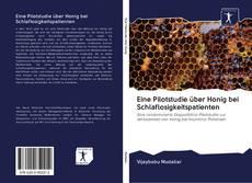 Buchcover von Eine Pilotstudie über Honig bei Schlaflosigkeitspatienten