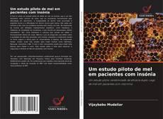 Bookcover of Um estudo piloto de mel em pacientes com insónia