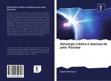 Astrologia médica e doenças de pele: Psoríase的封面