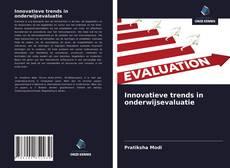 Innovatieve trends in onderwijsevaluatie的封面