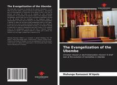 Bookcover of The Evangelization of the Ubembe