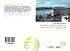 Bookcover of Beehive (Gatwick Airport)