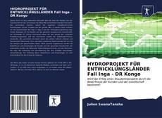 Bookcover of HYDROPROJEKT FÜR ENTWICKLUNGSLÄNDER Fall Inga - DR Kongo