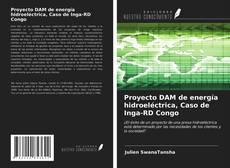Portada del libro de Proyecto DAM de energía hidroeléctrica, Caso de Inga-RD Congo