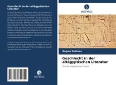 Geschlecht in der altägyptischen Literatur kitap kapağı