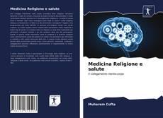Copertina di Medicina Religione e salute