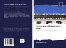 Borítókép a  Terahertzowe eksperymenty falowe - hoz