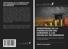 Portada del libro de APROPIEDAD DE LA FINANCIACIÓN DEL GOBIERNO A LAS ESCUELAS SECUNDARIAS