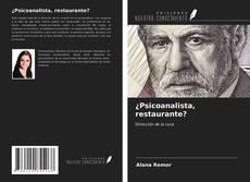 Portada del libro de ¿Psicoanalista, restaurante?
