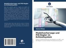 Bookcover of Modellvorhersage und PID-Regler im Echtzeitsystem