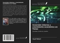 Capa do livro de Inversión interna y crecimiento económico en Túnez