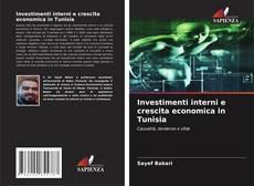 Обложка Investimenti interni e crescita economica in Tunisia
