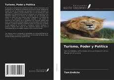 Bookcover of Turismo, Poder y Política
